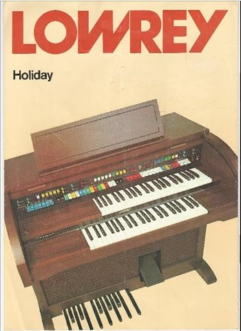 LOWREY HOLIDAY D325 ORGAN